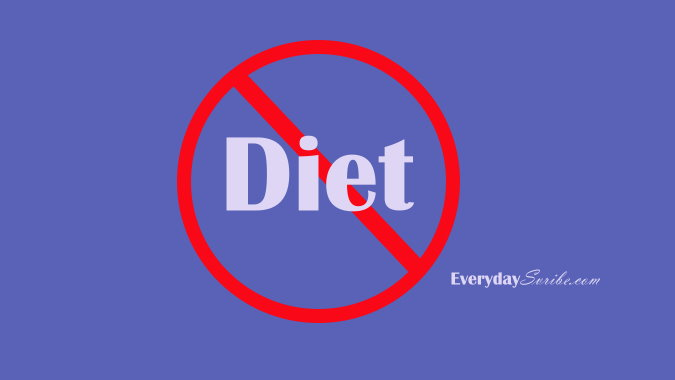 Why I Hate the Word Diet