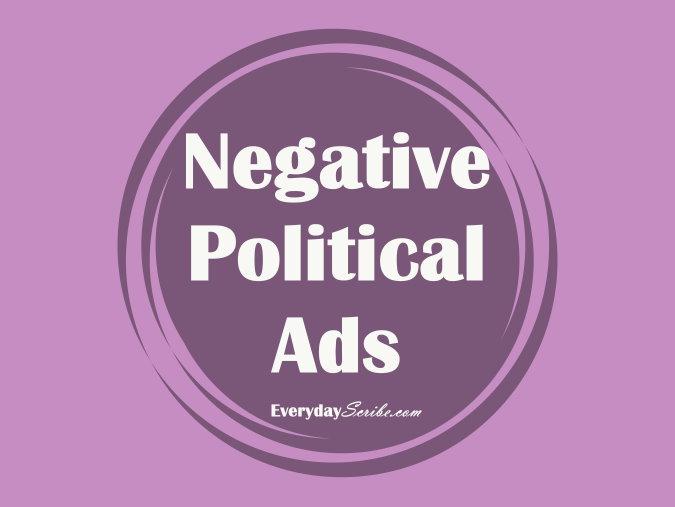 Negative Political Ads