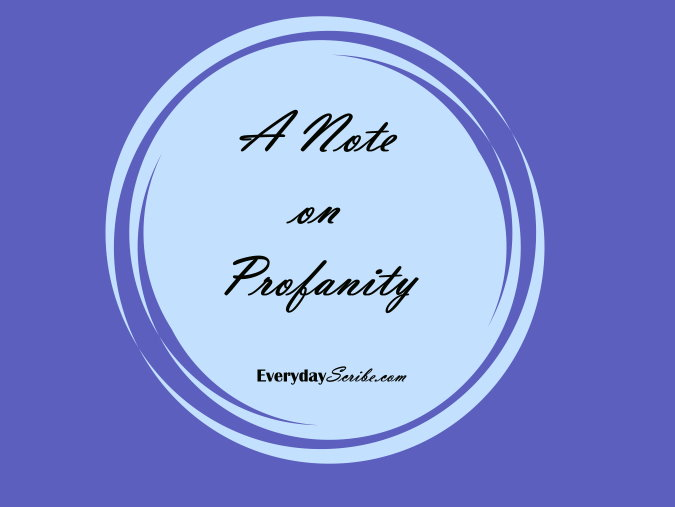 A Note on Profanity