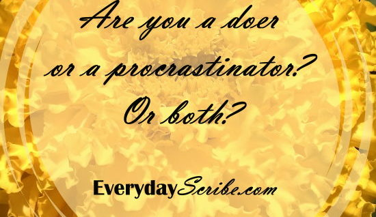Are you a doer or a procrastinator? Or both?