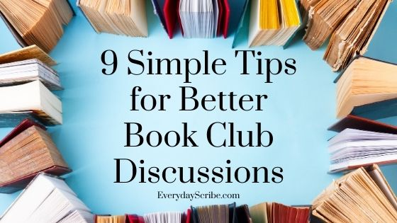 books surrounding the text: 9 simple tips for better book club discussions