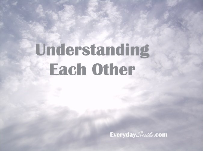 Understanding each other