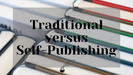 Traditional versus Self-Publishing