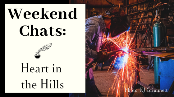 Weekend Chats: Heart in the Hills