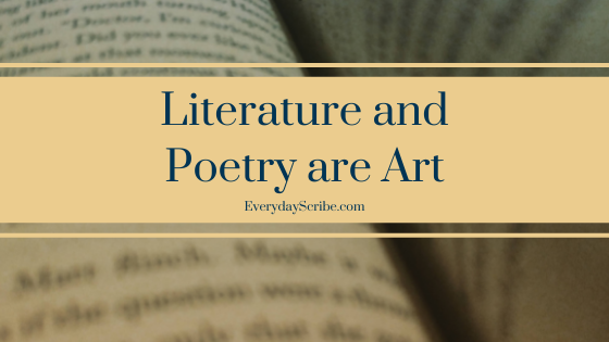 Literature and Poetry Are Art
