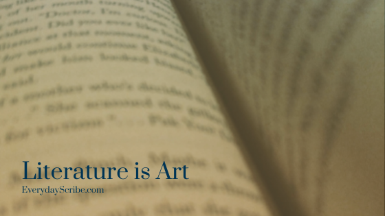 """An open book with the words """"Literature is art."""""""