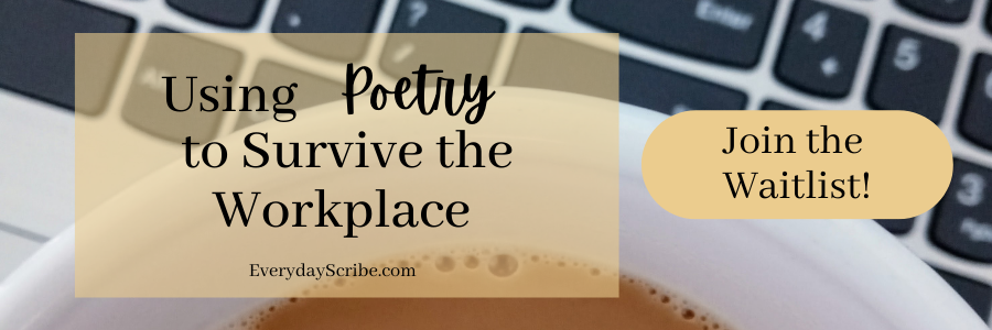 sign up for Using Poetry to Survive the Workplace