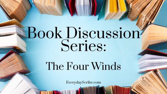 """Picture of books surrounding the words: """"Book Discussion Series: The Four Winds"""""""