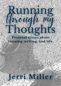 Cover of Running Through My Thoughts, which has that text in blue over an a black and white image of running shoes on asphalt.
